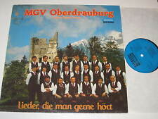 LP/MÄNNERGESANGSVEREIN MGV OBERDRAUBURG/LIEDER DIE MAN GERNE HÖRT/Koch 120865