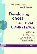 Developing Cross-Cultural Competence: A Guide for Working with Children and Thei