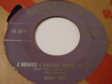 JOHNNY BOND  I DREAMED I SEARCHED HEAVEN FOR YOU ,THANKS   45 ABT M-,SCARCE