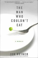 The Man Who Couldn't Eat Crohn's disease Hardcover