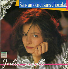 JULIE SEGALL SANS AMOUR ET SANS CHOCOLAT / JE REVE UNE ILE FRENCH 45 SINGLE