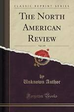 The North American Review, Vol. 119 (Classic Reprint) by Author, Unknown