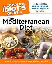 The Complete Idiot's Guide to the Mediterranean Diet by Stephanie Green,...