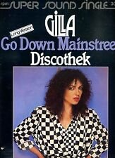 GILLA  go down mainstreet GERMAN 45 RPM 12INCH GERMAN 1980 EX