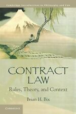 Cambridge Introductions to Philosophy and Law Ser.: Contract Law : Rules,...