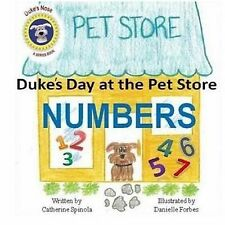 Dukes Day at the Pet Store Numbers by Catherine Spinola (2015, Paperback)