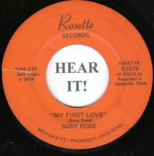 Susy Rose HONKY-TONK 45 (Rosette 51075) My First Love/He Thinks  -RARE OH label!