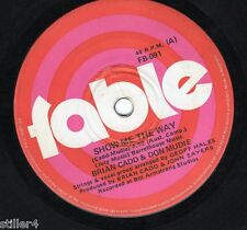 BRIAN CADD & DON MUDIE Show Me The Way *AUSTRALIA ORIGINAL 70s FABLE SINGLE*