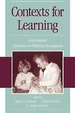 Contexts for Learning: Sociocultural Dynamics in Children's Developmen-ExLibrary