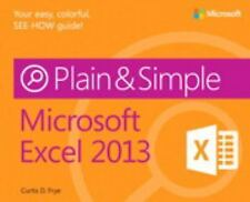 Plain and Simple: Microsoft Excel 2013 by Curtis D. Frye and Daniel Ferry...