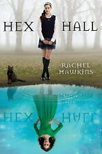 Hex Hall Bk. 1 by Rachel Hawkins (2011, Paperback)
