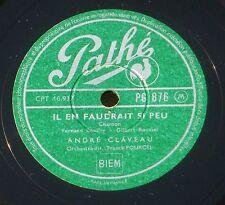 """André Claveau """"Bals de France"""" & """"Il en faudrait si peu"""" 25 cm / 10 ''  78 RPM"""