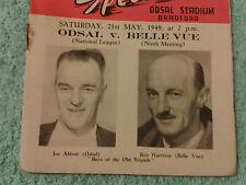 ODSAL SPEEDWAY 1949 ORIGINAL PROGRAMME. 1949. ODSAL v BELLE VUE.  21st MAY