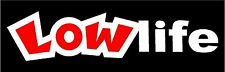 Low Life Red & White Sticker Decal Graphic Vinyl Label White