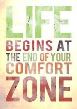 A2 LIFE BEGINS ATTHE END OF YOUR COMFORT ZONE QUOTE INSPIRATIONAL ARTWORK POSTER