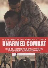 SAS and Elite Forces Guide: Unarmed Combat : Hand-to-Hand Fighting Skills...