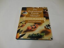 The Professional Garde Manger A Guide to the Art of the Buffet  Larousse Cater