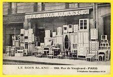 """cpa 75 - PARIS COMMERCE """"Le BOIS BLANC"""" Fabrique de Meuble 190 rue de VAUGIRARD"""