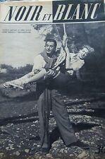GEORGES GUETARY et GABY SYLVIA en COUVERTURE de NOIR et BLANC No 259 de 1950