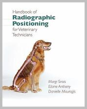 Handbook of Radiographic Positioning for Veterinary Technicians, Anthony, Elaine