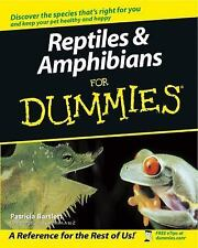 Reptiles and Amphibians for Dummies by Patricia M. Bartlett (2003, Paperback)