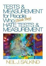 Tests and Measurement for People Who (Think They) Hate Tests and Measurement...