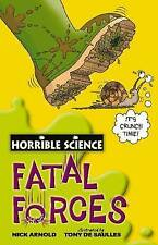 Horrible Science Fatal Forces BRAND NEW BOOK by Nick Arnold (Paperback, 2008)