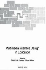 Multimedia Interface Design in Education 76 (2013, Paperback)