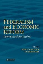 Federalism and Economic Reform : International Perspectives (2006, Hardcover)