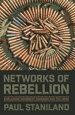 Cornell Studies in Security Affairs: Networks of Rebellion : Explaining...