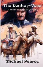 Donkey-Vous, The: A Mamur Zapt Mystery (Mamur Zapt Mysteries), Pearce, Michael,