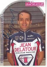 CYCLISME carte cycliste PIERRE BOURQUENOUD  équipe JEAN DELATOUR 2003 signée