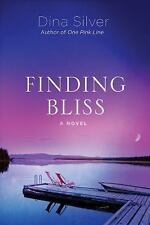 Finding Bliss by Dina Silver (2013, Paperback, Unabridged)