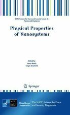 Physical Properties of Nanosystems (2010, Hardcover)