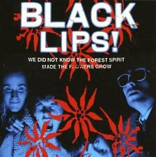 BLACK LIPS - We Did Not Know the Forest Spirit.. with video!  CD