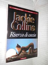 RISERVA DI CACCIA Jackie Collins Cecilia Zecchinelli Bompiani 1993 romanzo libro