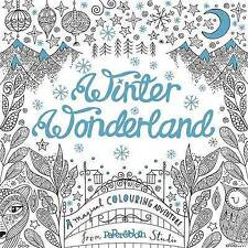 Winter Wonderland A Magical Colouring Adventu by Octopus Publishing Group...