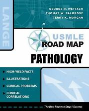 LANGE USMLE Road Maps: Pathology by Terry Morgan, Thomas Palmrose, George R....