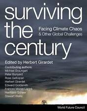 Surviving the Century: Facing Climate Chaos and Other Global Challenges, , Excel