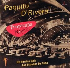 Tropicana Nights, Paquito d'Rivera, New