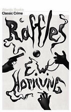 Raffles: The Amateur Cracksman (Crime Classics), E. W. Hornung