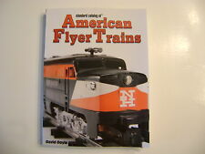 Standard Catalog of American Flyer Trains- By David Doyle