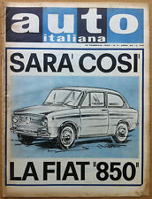 Auto Italiana - 1964 n° 7 - FIAT 850 - Lotus - Coventry Climax - meccanica corse