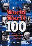 The World War II-100: A Ranking of the Most Influential Figures of the Second ..