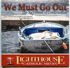 We Must Go Out: The Sacrament of Confirmation - Fr. Mike Schmitz - CD