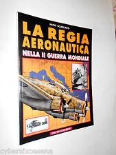 LA REGIA AERONAUTICA seconda guerra mondiale delta editrice 1997