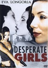 DESPERATE GIRLS (Eva Longoria, Maria Bravo)