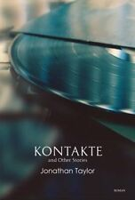 Kontakte and Other Stories by Jonathan Taylor 9789380905709 (Paperback, 2014)