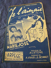 Partition Je l'aimais Marie José 1948 Music Sheet
