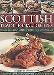 Scottish Traditional Recipes: A Celebration of the Food and Cooking of Scotland: